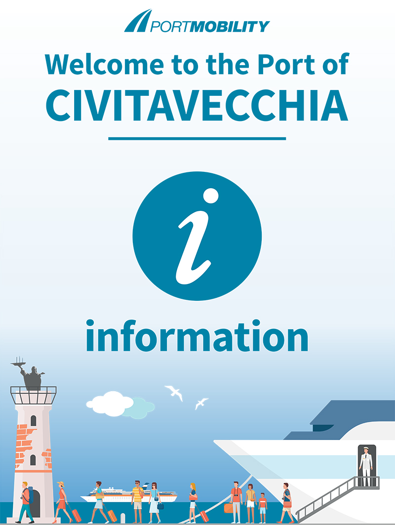 Welcome to the Port of Civitavecchia - Infopoint of Port Mobility
